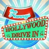 Nannys - Hollywood Drive In ( 1 CD )