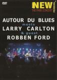 Artisti Diversi - Autour Du Blues Meets Larry Carlton & Guest Robben Ford ( 1 DVD )