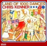Chris Kenner - Land of 1000 Dances ( 1 CD )