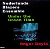 Nederlands Blazers Ensemble - Under the Green Time ( 1 CD )