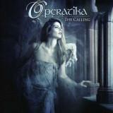 Operatika - Calling ( 1 CD ) - Muzica Rock