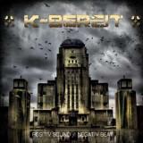 K-Bereit - Positiv Sound/Negativ Beat ( 1 CD )
