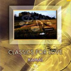 Kamal - Classics for Love ( 1 CD ) - Muzica Ambientala