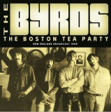 Byrds - Boston Tea Party ( 1 CD )