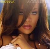 Rihanna - A Girl Like Me ( 1 CD )