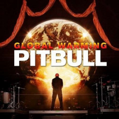 Pitbull - Global Warming ( 1 CD ) - Muzica Pop