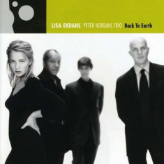 Lisa Ekdahl - Back To Earth ( 1 CD ) - Muzica Jazz