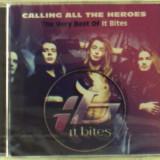 It Bites - Calling All the Heroes ( 1 CD ) - Muzica Rock