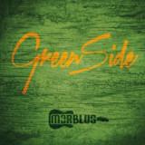 Morblus - Green Side ( 1 CD ) - Muzica Blues