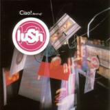 Lush - Ciao! 1989-1996 ( 1 CD )