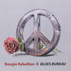 Blues Bureau - Boogie Rebellion ( 1 CD ) - Muzica Blues