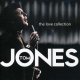 Tom Jones - Love Collection ( 1 CD ) - Muzica Pop