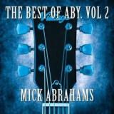 Mick Abrahams - Best of Aby Vol 2 ( 1 CD ) - Muzica Blues