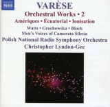 Varese - Orchestral Works 2 ( 1 CD )