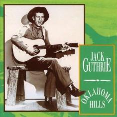 Jack Guthrie - Oklahoma Hills ( 1 CD ) - Muzica Country