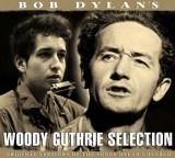 Woody Guthrie - Bob Dylan's Woody Guthrie Sele ( 2 CD )
