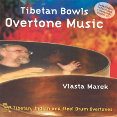 Vlasta Marek - Tibetan Bowls Overtone Music ( 1 CD ) - Muzica Chillout