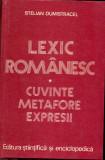 Lexic romanesc - Cuvinte,metafore,expresii - Stelian Dumistracel