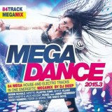 Artisti Diversi - Megadance 2015.3 ( 2 CD ) - Muzica Dance