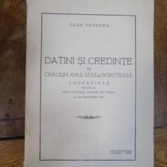 Datini si credinte de Craciun, Anul nou si Boboteaza, conferinta Braila 22 decembrie 1934 - Carte veche