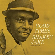 Shakey Jake - Good Times -Hq- ( 1 VINYL ) - Muzica Blues