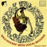 V/A - Wild Rockin With Vocal..2 ( 1 CD )