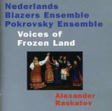 Nederlands Blazers Ensemble - Voices of the Frozen Land ( 1 CD )