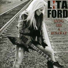 Lita Ford - LivingLikeaRunaway ( 1 CD ) - Muzica Pop