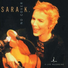 Sara K. - No Cover ( 1 CD ) - Muzica Corala