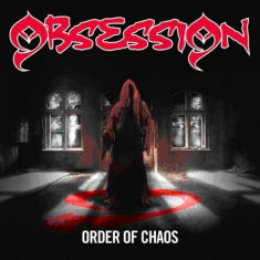 Obsession - Order of Chaos ( 1 CD ) - Muzica Rock