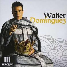 Walter Dominguez - Tercero ( 1 CD ) - Muzica Latino
