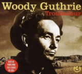 Woody Guthrie - Troubadour ( 3 CD )