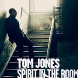 Tom Jones - Spirit Inthe Room ( 1 CD ) - Muzica Pop