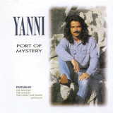 Yanni - Port of Mistery ( 1 CD )