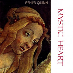 Asher Quinn - Mystic Heart ( 1 CD ) - Muzica Chillout