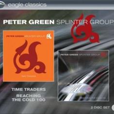 Peter -Splintergro Green - Time Traders/Reaching.. ( 2 CD ) - Muzica Blues