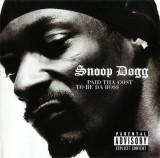 Snoop Dogg - Paid tha Cost to Be da Boss ( 1 CD )