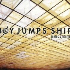 Boy Jumps Ship - Loves & Fighters-Digi/Ep- ( 1 CD ) - Muzica Pop