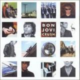 Bon Jovi - Crush ( 1 CD ) - Muzica Rock