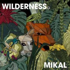 Mikal - Wilderness ( 1 CD ) - Muzica Drum and Bass