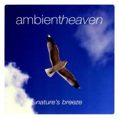 Artisti Diversi - Nature's Breeze ( 1 CD ) - Muzica Chillout
