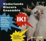 Nederlands Blazers Ensemble - Ik!.. -Cd+Dvd- ( 1 CD + 1 DVD )