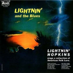Lightnin' Hopkins - Lightnin' and the Blues ( 1 CD ) - Muzica Blues