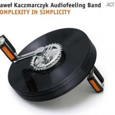 Pawel Kaczmarczyk - Complexity In Symplicity ( 1 CD ) - Muzica Jazz