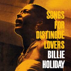 Billie Holiday - Songs for Distingue Lovers ( 1 VINYL ) - Muzica Corala
