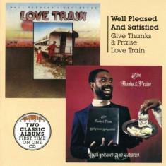 Well Pleased & Satisfied - Give Thanks & Praise/Love ( 1 CD ) - Muzica Reggae