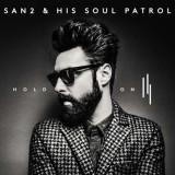 San2 & His Soul Patrol - Hold On ( 1 CD )