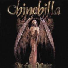 Chinchilla - The Last Millenium ( 1 CD )