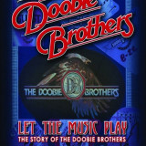 Doobie Brothers - Let the Music Play ( 1 BLU-RAY )