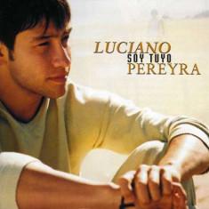 Luciano Pereyra - Soy Tuyo ( 1 CD ) - Muzica Latino